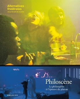 #135 Alternatives Théâtrales_Philoscène_Juillet 2018